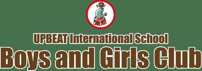 UPBEAT INTERNATIONAL SCHOOL/BOYS AND GIRLS CLUB