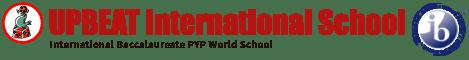 UPBEAT International School/International Baccalaureate Education Primary Year Program PYP World School